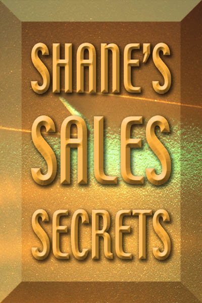 Shanes Sales Secrets